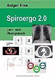 Spiroergo 2.0: Lern- und Übungsbuch