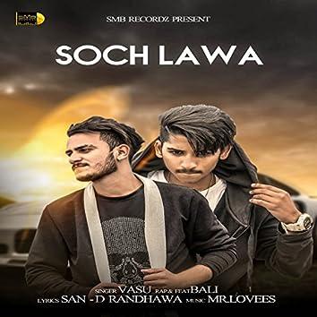 Soch Lawa (feat. Bali)