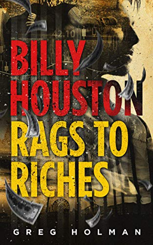 Billy Houston Rags To Riches by Greg Holman ebook deal