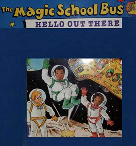 The Magic Schoolbus Hello Out There: Children\'s Picture Book (English Edition)