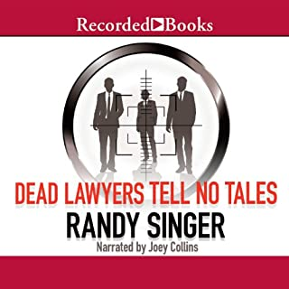 Dead Lawyers Tell No Tales audiobook cover art