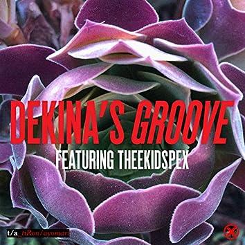 Dekina's Groove (feat. Theekidspex!)