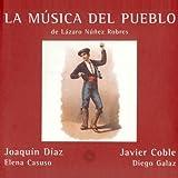 La Música Del Pueblo de Lázaro Núñez Robres