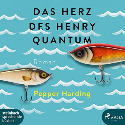 Das Herz des Henry Quantum Titelbild