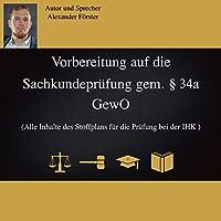 Vorbereitung auf die Sachkundeprüfung gem. §34a GewO Hörbuch
