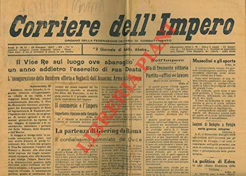 Corriere dell'Impero. Organo della Federazione dei Fasci di Combattimento. 'il giornale di Addis Abeba''.
