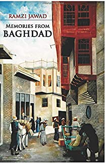 Memories From Baghdad: Memos From Iraq