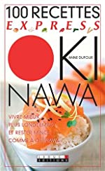100 recettes express Okinawa d'Anne Dufour