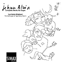 Complete Works for Organ by JEHAN ALAIN (2011-02-22)