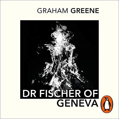Couverture de Dr Fischer of Geneva
