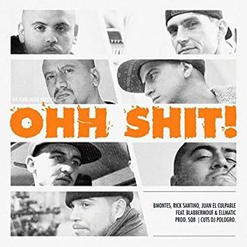 Ohh Shit! (feat. BlabberMouf & EllMatic)