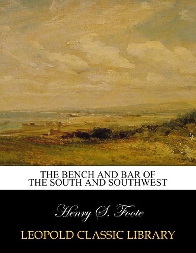 トランスミッションマークどっちでもThe bench and bar of the South and Southwest