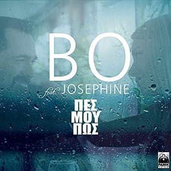 Pes Mou Pos (feat. Josephine)