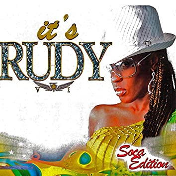 It's Rudy: Soca Edition