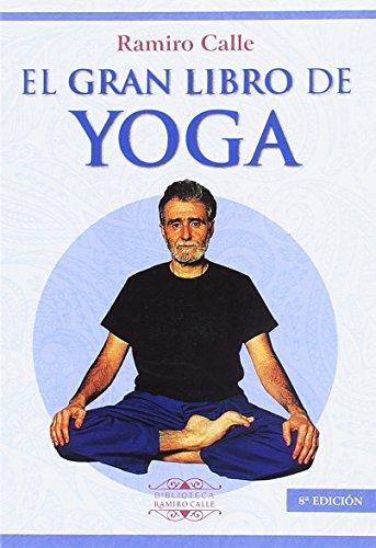 EL GRAN LIBRO DEL YOGA (Biblioteca Ramiro Calle)