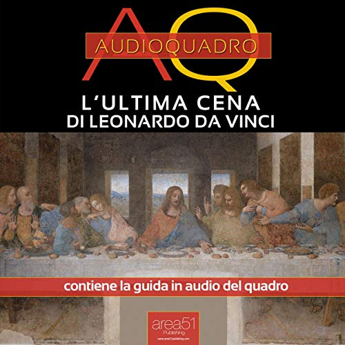 L'Ultima Cena di Leonardo Da Vinci [The Last Supper by Leonardo Da Vinci] Titelbild