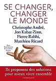 Se changer, changer le monde - Ils proposent des solutions pour mieux vivre ensemble - L'Iconoclaste - 19/09/2013
