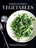 Martha Stewart's Vegetables: Inspired Recipes and Tips for Choosing, Cooking, and Enjoying the Freshest Seasonal Flavors: A Cookbook