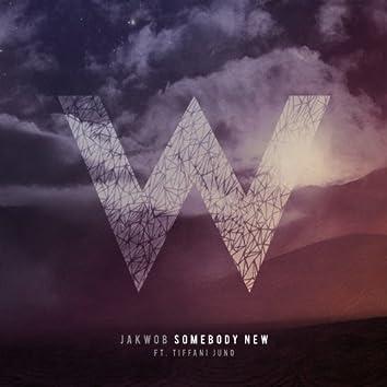 Somebody New - EP