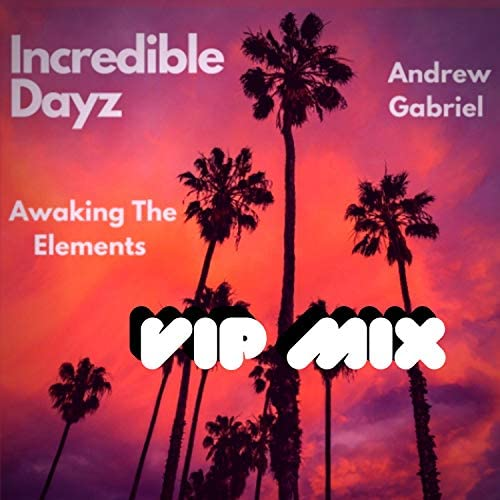 Andrew Gabriel & Awaking the Elements