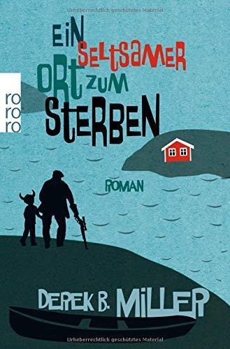 Ein seltsamer Ort zum Sterben by Olaf M. Roth(2. Mai 2014)