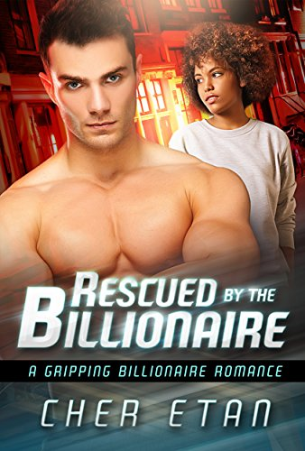 Download Rescued By The Billionaire: A BWWM Suspense Love Story (English Edition) B0161VOWG4