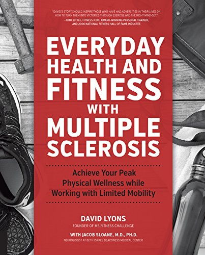 Compare Textbook Prices for Everyday Health and Fitness With Multiple Sclerosis: Achieve Your Peak Physical Wellness while Working with Limited Mobility 1 Edition ISBN 9781592337415 by Lyons, David