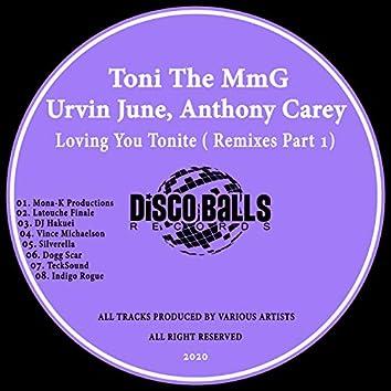 Loving You Tonite ( Remixes, Pt. 1)