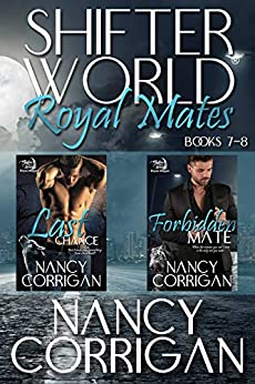 Royal Mates: Books 7-8 (Shifter World®: Royal-Kagan Boxed Set Book 3) by [Nancy Corrigan]