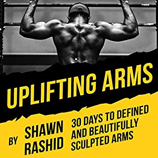 Uplifting Arms: 30 Days to Defined and Beautifully Sculpted Arms cover art