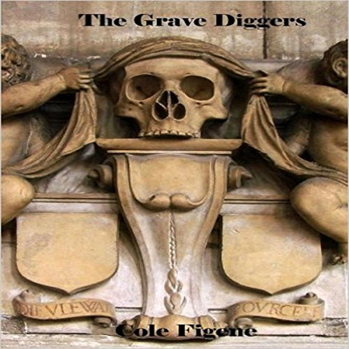 The Grave Diggers audiobook cover art