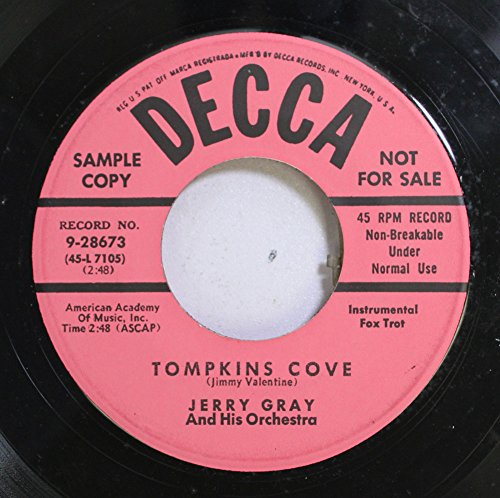 Jerry Gray And His Orchestra 45 RPM Tompkins Cove / And The...