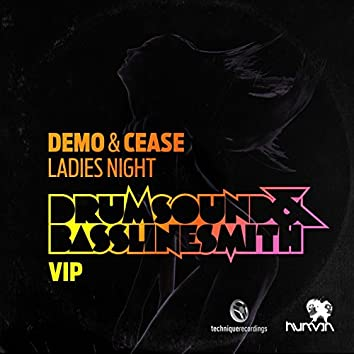 Ladies Night (Drumsound & Bassline Smith VIP)