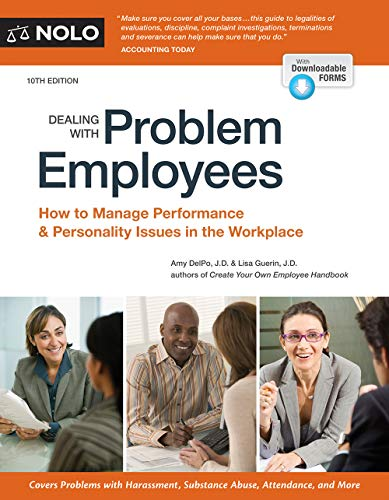 Download Dealing With Problem Employees: How to Manage Performance & Personal Issues in the Workplace 141332679X