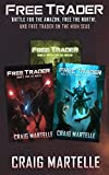 Free Trader Box Set - Books 4-6: Battle for the Amazon, Free the North!, Free Trader on the High Seas (Free Trader Omnibus Editions Book 2) (English Edition)