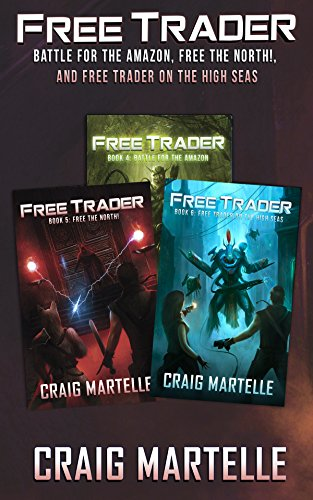 Free Trader Box Set - Books 4-6: Battle for the Amazon, Free the North!, Free Trader on the High Seas (English Edition)