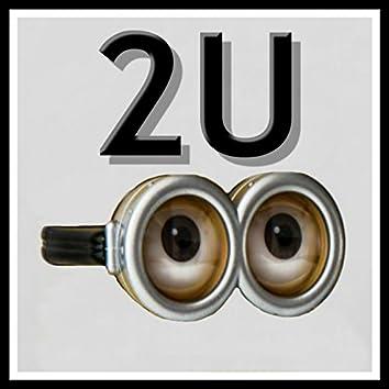2U (Minions Remix)