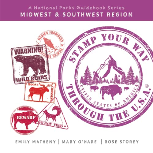 Compare Textbook Prices for Stamp Your Way Through the U.S.A.: A National Parks Guidebook Series: Midwest & Southwest  ISBN 9781072537410 by Matheny, Emily,O'Hare, Mary,Storey, Rose