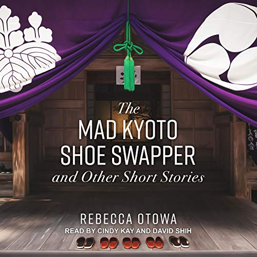 『The Mad Kyoto Shoe Swapper and Other Short Stories』のカバーアート