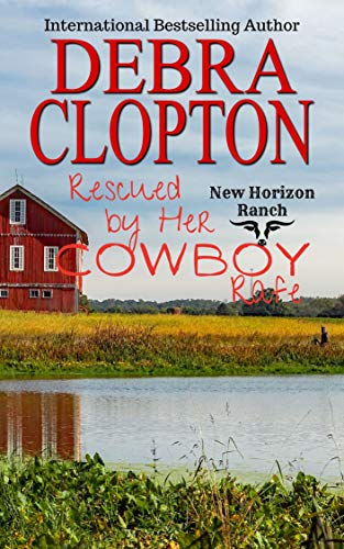 Rescued by Her Cowboy: Rafe (New Horizon Ranch: Mule Hollow Book 2) (English Edition)