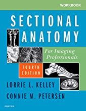 Best sectional anatomy for imaging professionals workbook Reviews