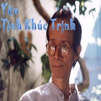 Yeu: Tinh Khuc Trinh