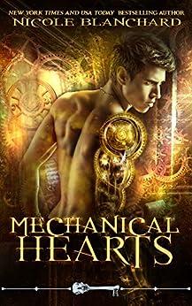 Mechanical Hearts (Skeleton Key) by [Nicole Blanchard, Skeleton Key]