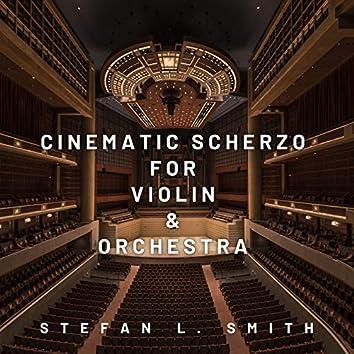 Cinematic Scherzo for Violin & Orchestra