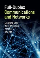 Full-Duplex Communications and Networks