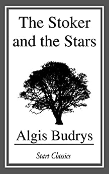 The Stoker and the Stars by [Algis Budrys]