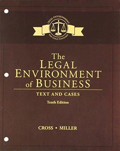 Compare Textbook Prices for Bundle: The Legal Environment of Business: Text and Cases, Loose-Leaf Version, 10th + MindTap Business Law, 1 term 6 months Printed Access Card 10 Edition ISBN 9781337379373 by Cross, Frank B.,Miller, Roger LeRoy