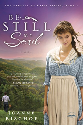 Image of Be Still My Soul: The Cadence of Grace, Book 1