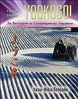 Yookoso!: An Invitation to Contemporary Japanese
