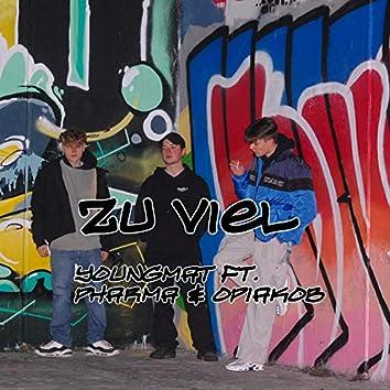 Zu Viel (feat. PHARMA & Opiakob)